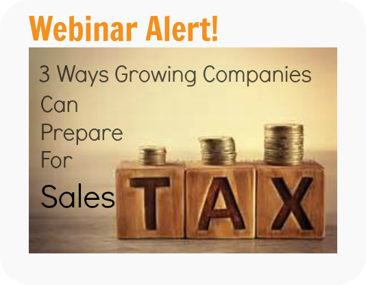 3 ways growing companies can prepare for Sales Tax.png