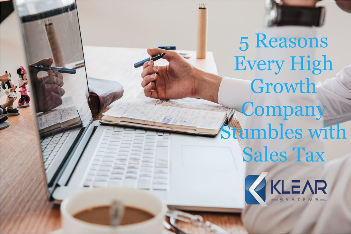 5 Reasons High Growth Companies Stumble with Sales Tax-1.jpg
