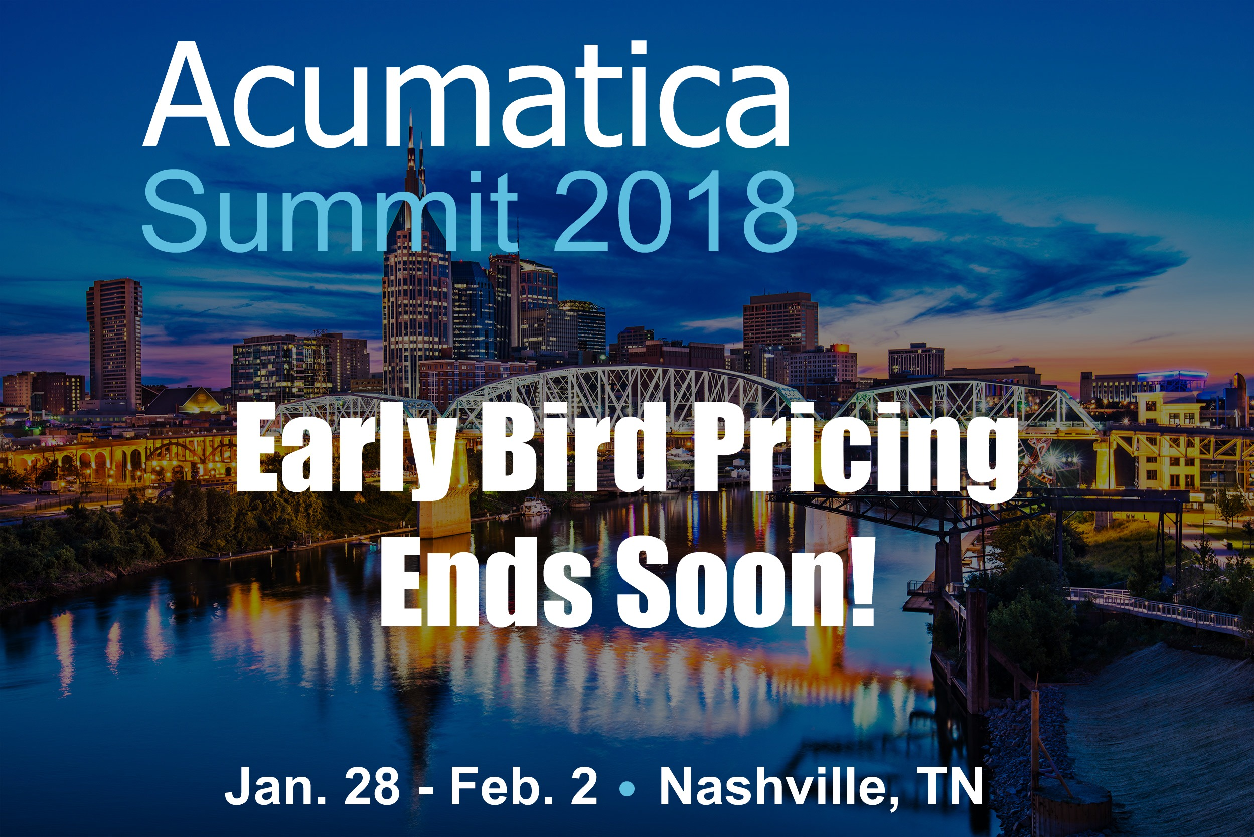 Acumatica Summit 2018 Nashville Skyline Early Bird Pricing Thumbnail.jpg