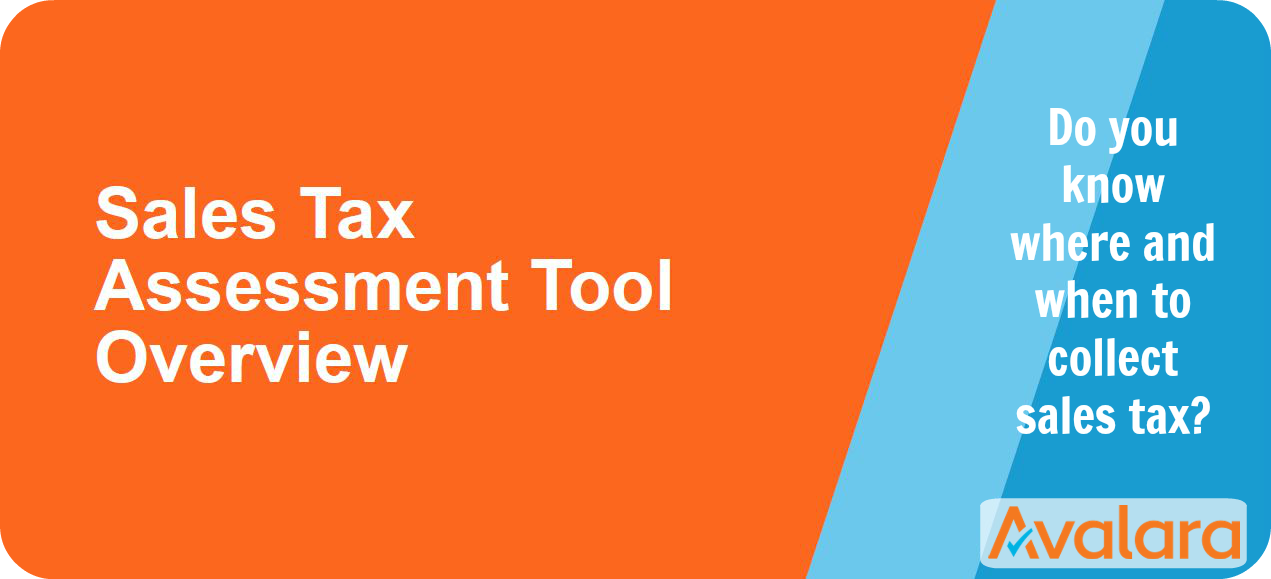 Avalara Sales Tax Assessment Tool Overview.png