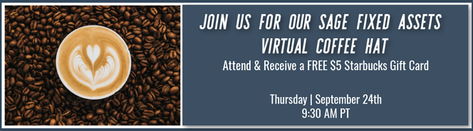Sage Fixed Assets Virtual Coffee Chat