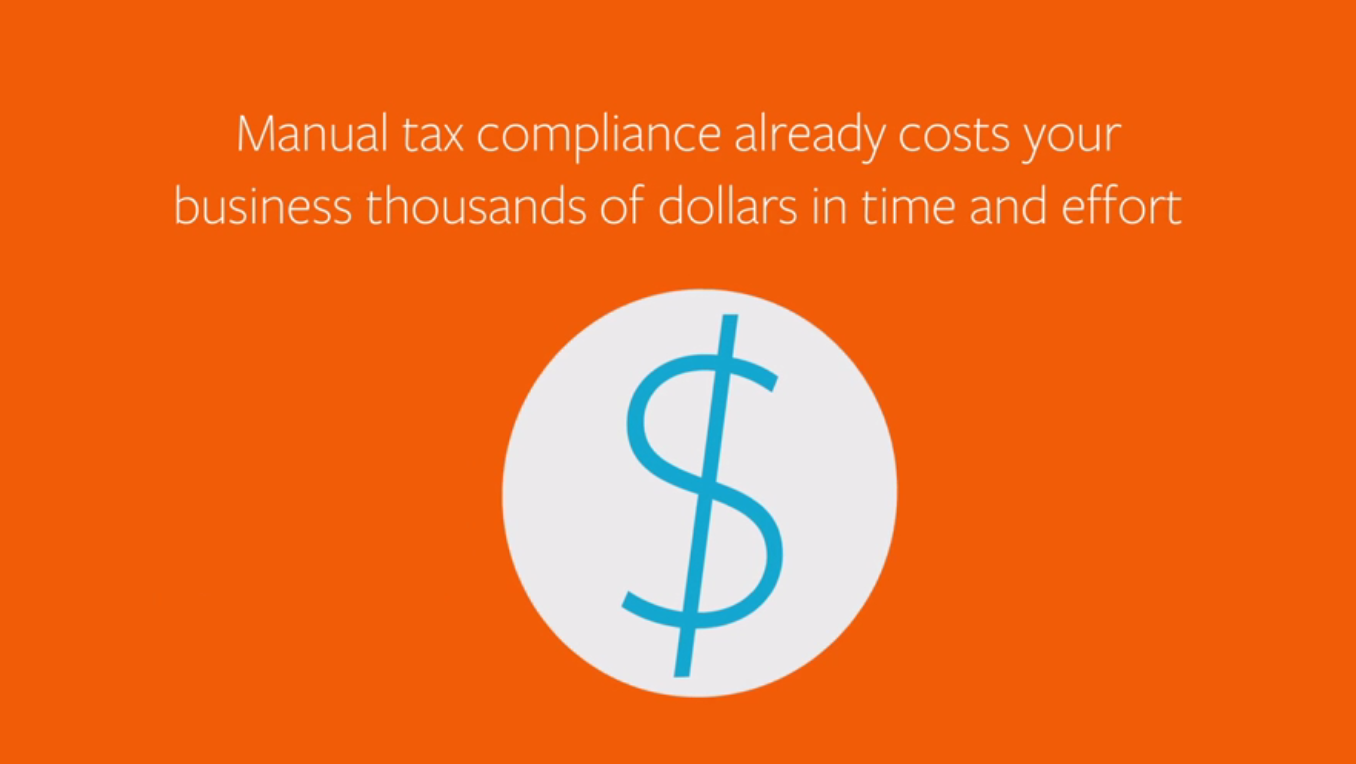 Avalara avatax saves your business thousands in manual tax compliance costs